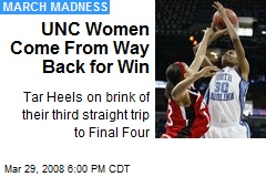 UNC Women Come From Way Back for Win