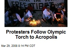 Protesters Follow Olympic Torch to Acropolis