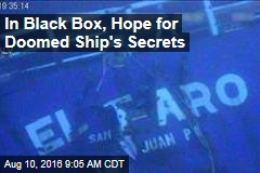In Black Box, Hope for Doomed Ship's Secrets