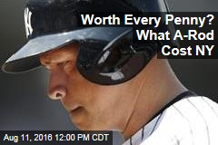 Worth Every Penny? What A-Rod Cost NY