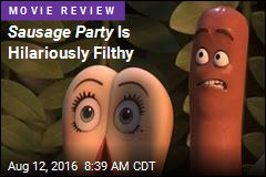 Sausage Party Is Hilariously Filthy