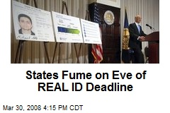 States Fume on Eve of REAL ID Deadline