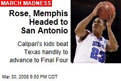 Rose, Memphis Headed to San Antonio