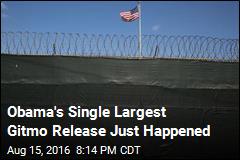 Obama's Single Largest Gitmo Release Just Happened