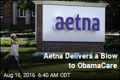 Aetna May Deliver Blow to ObamaCare