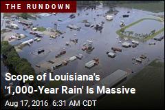 Scope of Louisiana's '1,000-Year Rain' Is Massive