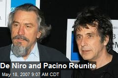 De Niro and Pacino Reunite
