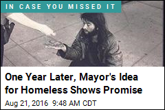 One Year Later, Mayor's Idea for Homeless Shows Promise