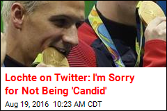 Lochte on Twitter: I'm Sorry for Not Being 'Candid'