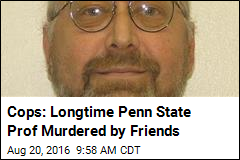 Missing Penn State Prof Was Pushed to His Death