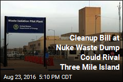 Cleanup at US Nuclear Dump Could Top $2B