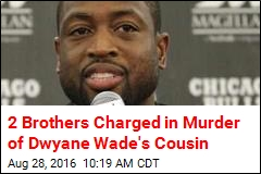 2 Brothers Charged in Murder of Dwyane Wade's Cousin