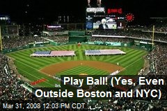 Play Ball! (Yes, Even Outside Boston and NYC)
