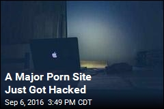 Hack Reveals Identities of 790K Porn Watchers