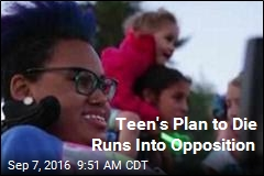 Disability Groups Fighting Teen's Plan to Die