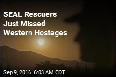 SEAL Rescuers Just Missed Western Hostages