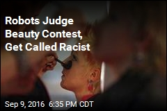 Robots Judge Beauty Contest, Get Called Racist