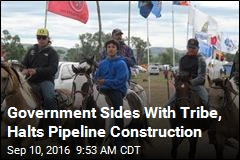 Government Sides With Tribe, Halts Pipeline Construction
