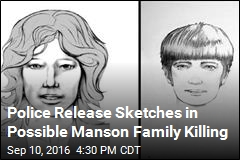 Police Release Sketches in Possible Manson Family Killing
