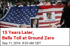 15 Years Later, Bells Toll at Ground Zero