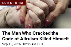 The Man Who Cracked the Code of Altruism Killed Himself