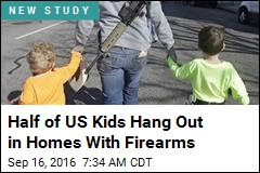 Half of US Kids Hang Out in Homes With Firearms