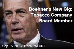 Boehner's New Gig: Tobacco Company Board Member