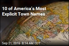 10 of America's Most Explicit Town Names