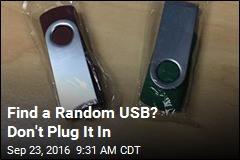 Find a Random USB? Don't Plug It In