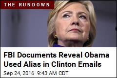Obama Used Alias in Clinton Emails