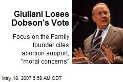 Giuliani Loses Dobson's Vote
