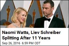 Naomi Watts, Liev Schreiber Splitting After 11 Years