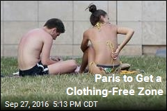 Paris to Soon Have a Place for Nudists