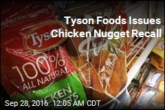 Tyson Recalls 132K Pounds of Chicken Nuggets