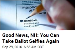 Good News, NH: You Can Take Ballot Selfies Again
