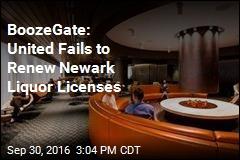 BoozeGate: United Fails to Renew Newark Liquor Licenses