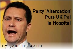 Party 'Altercation' Puts UK Pol in Hospital