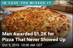 Man Awarded $1.2K for Pizza That Never Showed Up