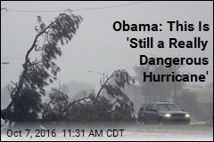 Obama: This Is 'Still a Really Dangerous Hurricane'