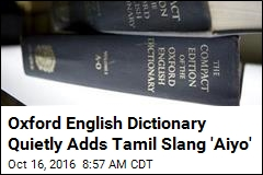Oxford English Dictionary Quietly Adds Tamil Slang 'Aiyo'
