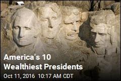 America's 10 Wealthiest Presidents