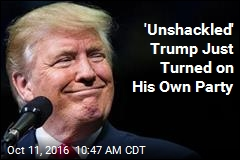 'Unshackled' Trump Just Turned on His Own Party