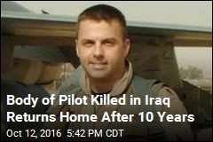 Body of Pilot Killed in Iraq Returns Home After 10 Years