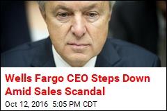 Wells Fargo CEO Steps Down Amid Sales Scandal