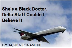 She's a Black Doctor. Delta Staff Couldn't Believe It