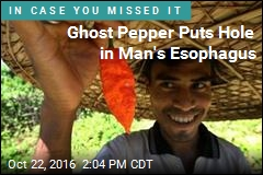 Ghost Pepper Puts Hole in Man's Esophagus