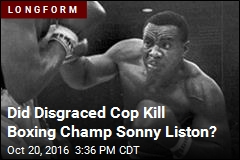 Snitch Says Sonny Liston Was Murdered by Disgraced Cop