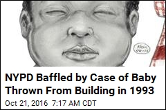 Cops Baffled by Case of Baby Thrown From Building in 1993