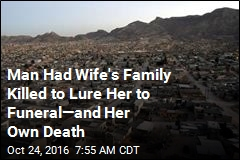 Man Had Wife's Family Killed to Lure Her to Funeral—and Her Own Death
