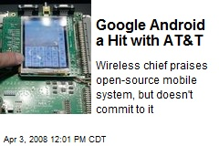 Google Android a Hit with AT&T